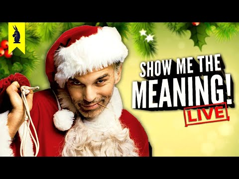 Bad Santa (2003) – Show Me the Meaning! LIVE!