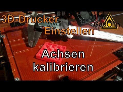 3D-Drucker Einstellen: Achsen kalibrieren [German/Deutsch]