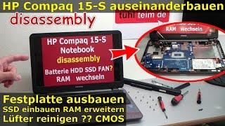HP Compaq 15s Notebook öffnen - Laptop RAM HDD SSD CMOS Lüfter wechseln - Hewlett-Packard