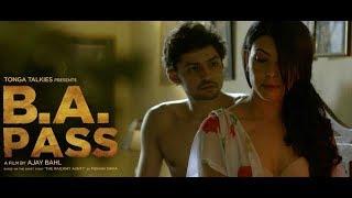 B.A.PASS Bollywood Hot Hindi Movie, Bollywood Movie