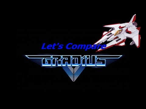 Let's Compare ( Gradius )