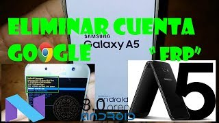 Samsung Galaxy A5 (2017) A520F Remove frp Android Oero 8 0, 8 1  all