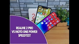 Realme 2 Pro vs Moto One Power Speedtest Comparison