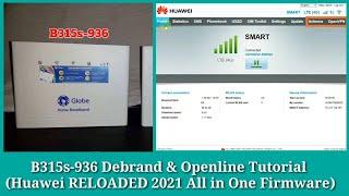 B315s-936 Debrand & Openline Tutorial (Huawei RELOADED 2021 All In One) Latest Firmware