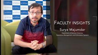 Faculty Insights | Prof Surya Majumdar | Assistant Professor - SME