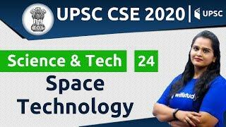 11:00 AM - UPSC CSE 2020 | Science & Tech by Samridhi Ma'am | Space Technology