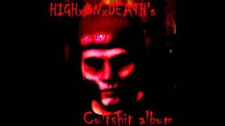 HIGHxONxDEATH's Cultshit album