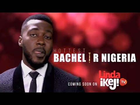 Hottest Bachelor Nigeria reality show promo brought to you by lindaikejitv