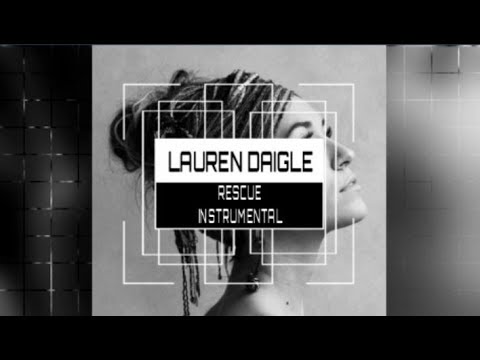 Lauren Daigle - Rescue - Instrumental Track with Lyrics