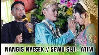 Pengantin Putri Nangis Nyesek !!  Sewu Siji // Jadi Teringat