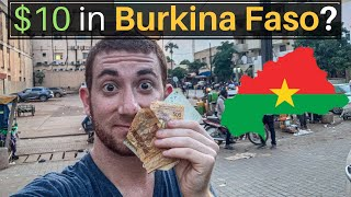 What Can $10 Get You In BURKINA FASO?