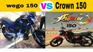 Road Prince Wego 150 V.S Crown F Fighter 150