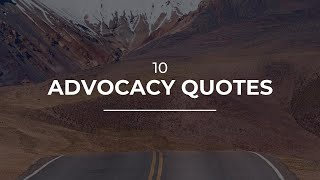 10 Advocacy Quotes | Daily Quotes | Quotes for Facebook | Good Quotes