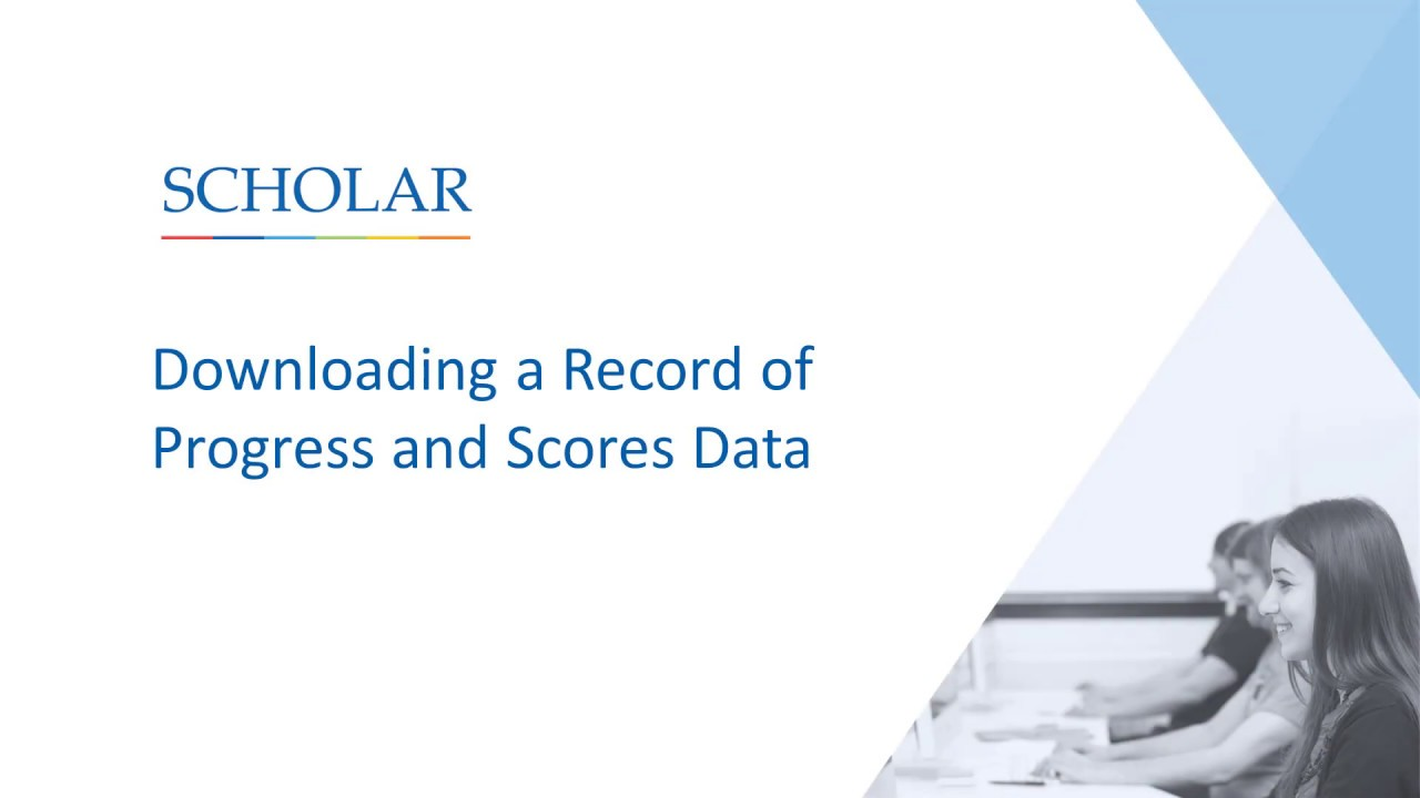 Downloading a Record of Progress and Scores Data