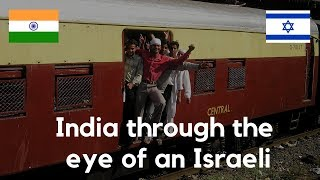 India Through The Eye Of Foreigner - Before And After Visit