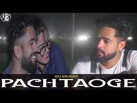 पछताओगे || Pachtaoge (Love story) || The unexpected twist || Hola Boy's