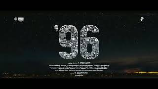 96 video song kadhale kadhale video tamil movie song