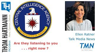 Are the CIA Listening to ALL of your phone apps . . . right now? (Ellen Ratner - Talk Media News)