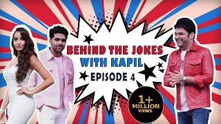Behind The Jokes With Kapil Sharma | Episode 4 | Guru Randhawa, Nora Fatehi
