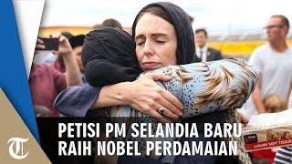 Ribuan Orang Tanda Tangani Petisi Dukung PM Selandia Baru Jacinda Ardern Raih Nobel Perdamaian