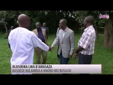 Olusirika lwa b'amasaza, basoose kulambula Nnono mu Busujju