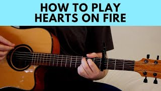 """Video thumbnail of """"How To Play Hearts On Fire - Gavin James Guitar Chords Tutorial Play Along"""""""