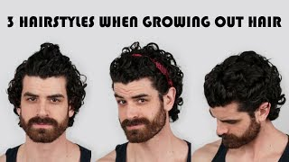 3 Styles When Growing Out Hair