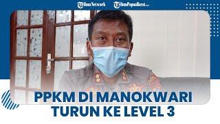 PPKM di Manokwari Turun ke Level 3, Kapolres Nilai Penyekatan Efektif Batasi Mobilitas Warga