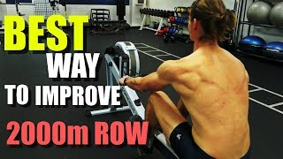 Rowing Machine: Best Way To Improve 2000m Row [LETS GET REAL!]
