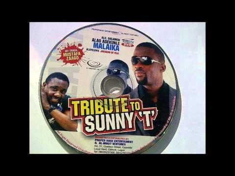 Download Tribute To Sunny T... By King Sulaiman Alao Adekunle Malaika Alayeluwa HD Mp4 3GP Video and MP3