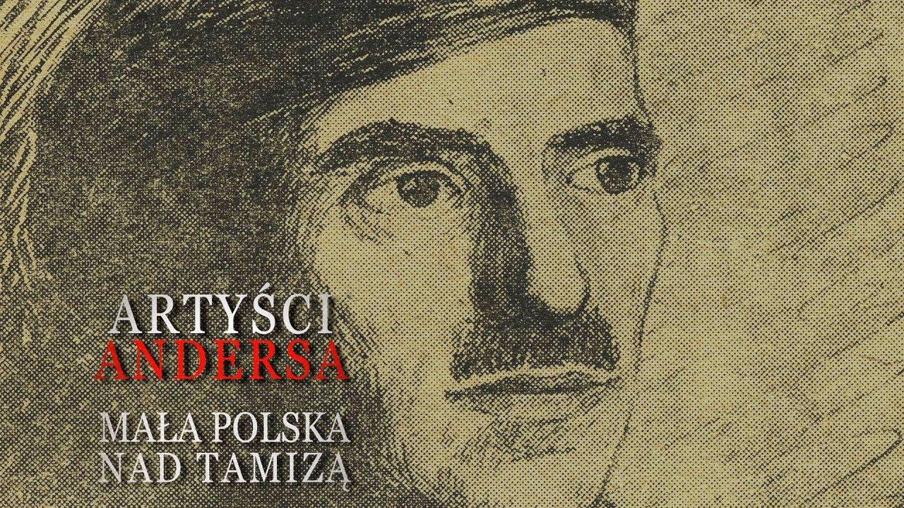 Artyści Andersa. Mała Polska nad Tamizą