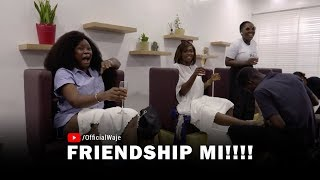 Waje   Friendship Mi!!!!
