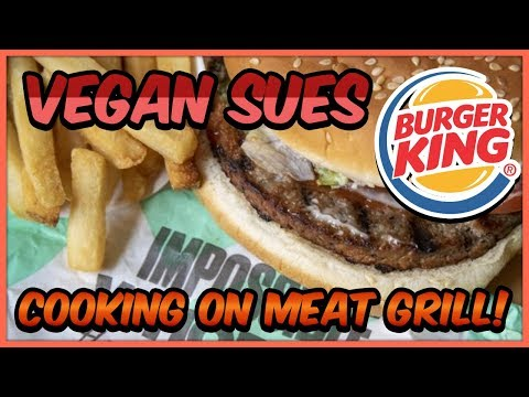 Vegan sues Burger King for cooking Impossible Whopper on meat grill - Live Stream