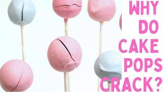Why Do CAKE POPS CRACK?