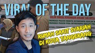 VIRAL OF THE DAY: Imbauan RSUD Kota Tangerang agar Pasien Ditunggui Mahramnya