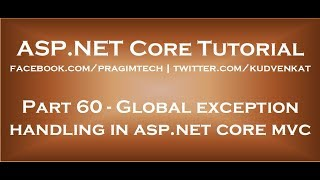 Global exception handling in asp net core mvc