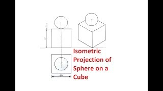 4.9-Isometric Projection Of A Sphere On A Cube
