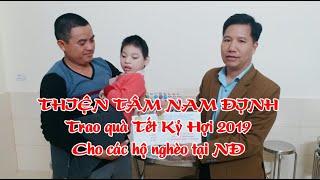 Thiện Tâm Nam Định trao quà Tết Kỷ Hợi 2019 cho các hộ nghèo