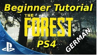 [ PS4 ] The Forest Anfänger Tutorial   Beginner Guide