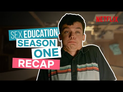 Sex Education Season 1 Recap | Netflix