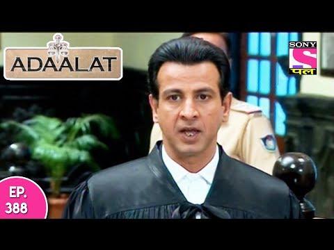 Adaalat - अदालत - Episode 387 - 16th October, 2017