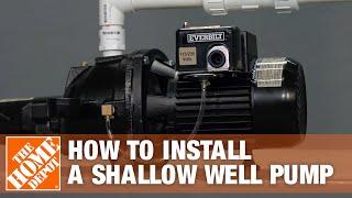 Shallow Well Pump | Everbilt Jet Well Pump Installation | The Home Depot