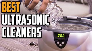 Best Ultrasonic Cleaner 2020 - Top 5 Ultrasonic Cleaners For Jewelry