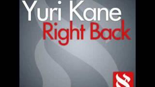 Yuri Kane - Right Back (Original Extended) [HQ]