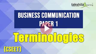Business Communication || Terminologies Paper 1 CS Executive Entrance Exam Preparation (CSEET )