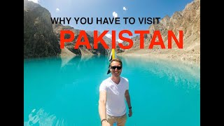 Why You Have to Visit Pakistan!
