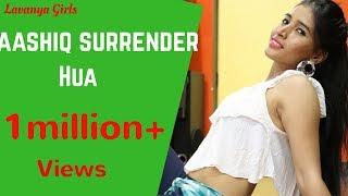 Aashiq Surrender Hua/LAVANYA GIRLS/Badri Ki Dulhaniya/Choreographed By NISHA