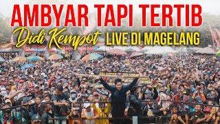 AMBYAR TAPI TERTIB   Layang Kangen DIDI KEMPOT LIVE DI MUNGKID MAGELANG