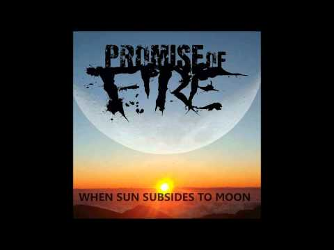 Promise of Fire - To Your Grave (Album Version)