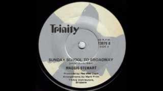Maggie Stewart - Sunday School To Broadway.